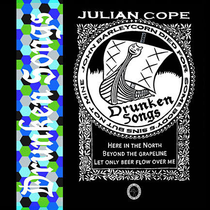 Julian Cope - Drunken Songs (RSD 2017)