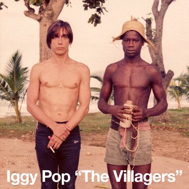 "Iggy Pop - The Villagers/Pain & Suffering 7"" (RSD2019)"