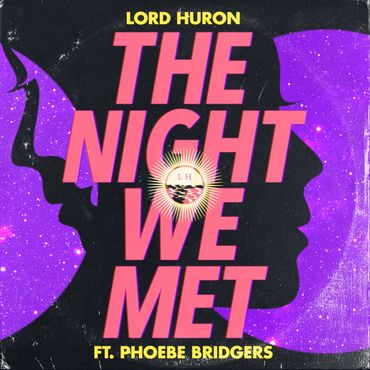 "Lord Huron - Night We Met 7"" (RSD2019)"