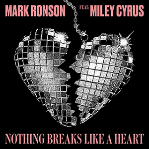 "Mark Ronson/ Miley Cyrus - Nothing Breaks Like A Heart 12"" (RSD2019)"