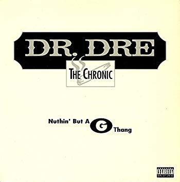 "Dr. Dre - Nuthin' But a ""G"" Thang 12"" (RSD2019)"