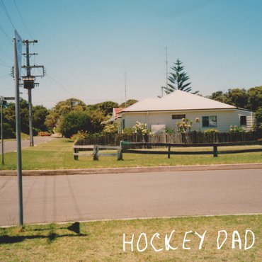 Hockey Dad - Dreamin' (RSD2019)