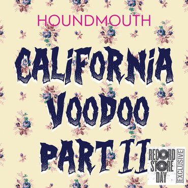 Houndmouth - California Voodoo, Part II (RSD2019)