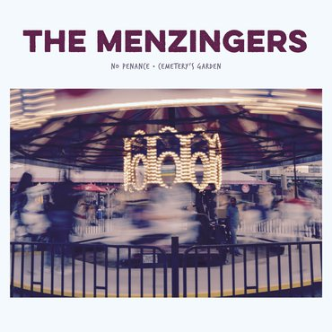 "The Menzingers - No Penance/ Cemetery's Garden 7"" (RSD2019)"