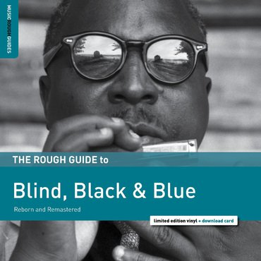 Various - Rough Guide to Blind, Black & Blue (RSD2019)