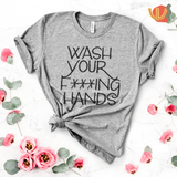 PSA: Wash Your F***ING Hands T-Shirt