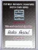 Pedro Pascal - Signed Blank Sketch Card A (Game of Thrones & Narcos)