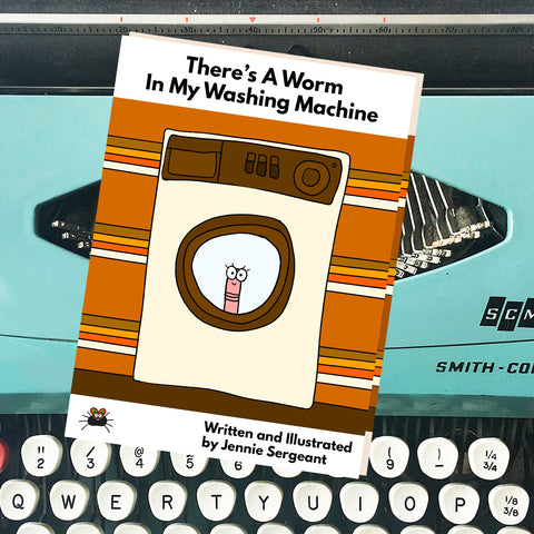 There's A Worm in My Washing Machine - A6 Zine - Jennie Sergeant Designs
