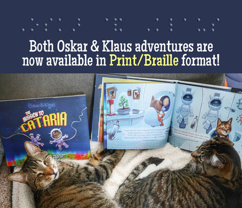 Both Oskar & Klaus adventures are now available in Print/Braille format!
