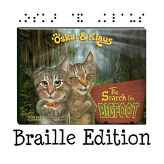Braille Edition - Oskar & Klaus: The Search for Bigfoot BOOK