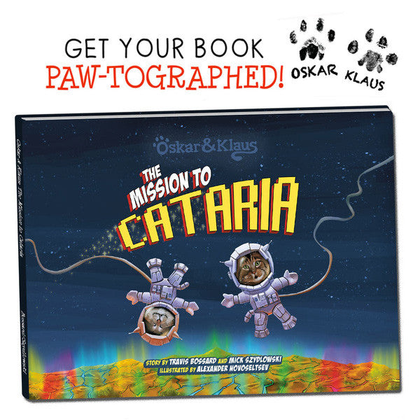 PAWtographed! Oskar & Klaus: The Mission to Cataria BOOK