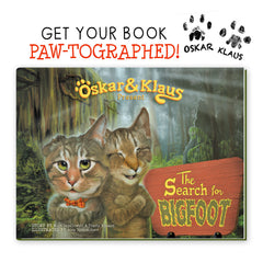 PAWtographed! Oskar & Klaus: The Search for Bigfoot BOOK