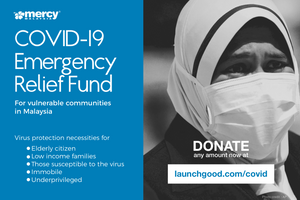 Mercy Malaysia COVID-19 Emergency Relief Fund - #kitajagakita