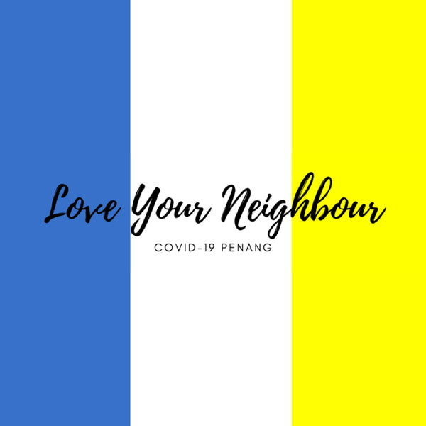 Love Your Neighbour Penang