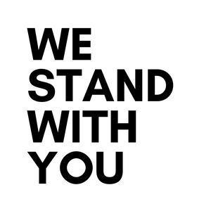 We Stand With You
