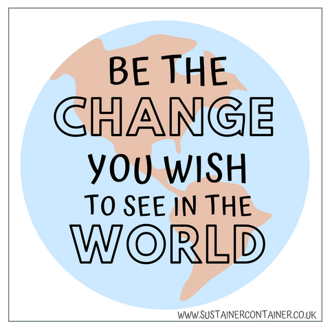 """be the change you wish to see in the world"" quote graphic"
