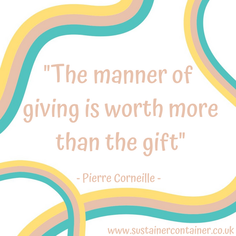 The Manner of Giving is Worth More than the Gift