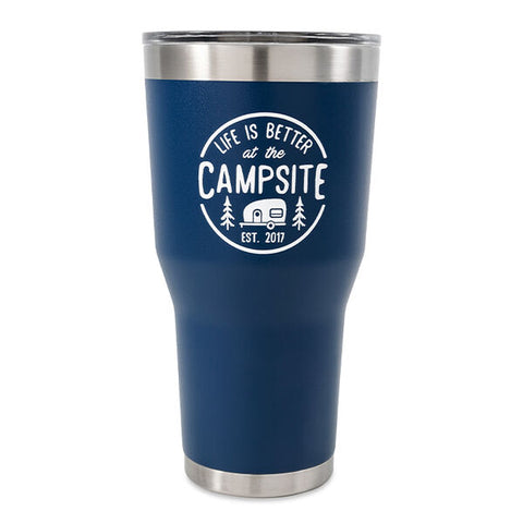 """Life is Better at the Campsite"" Tumbler, 30 oz."