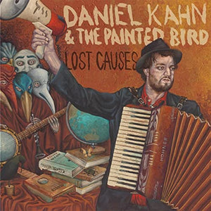 Daniel Kahn & The Painted Bird - Lost Causes CD