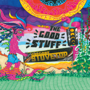 Gregory Stovetop - The Good Stuff CD