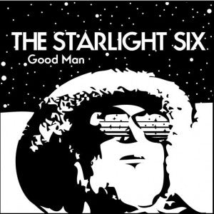 "The Starlight Six - Good Man / Foghorn Lakin' 7"" Vinyl"