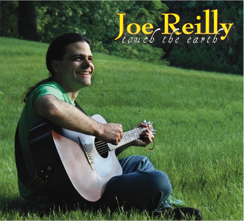 Joe Reilly - Touch the Earth CD