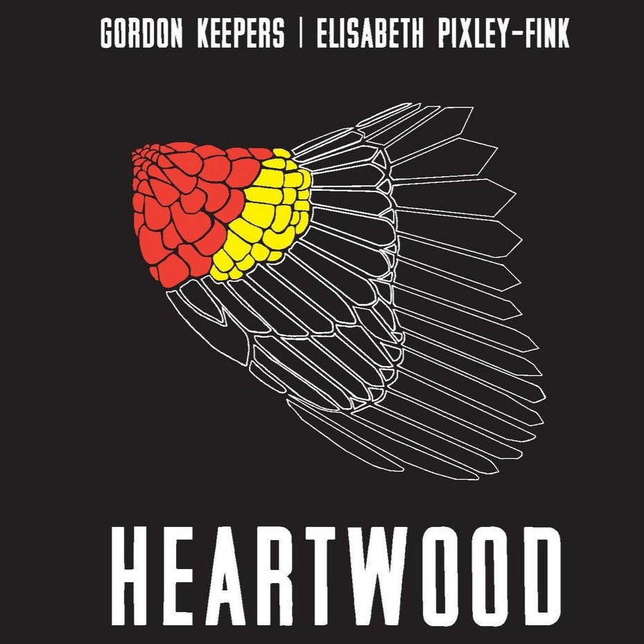 Gordon Keepers & Elisabeth Pixley-Fink - Heartwood