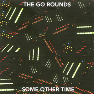 The Go Rounds - Purple Mountain Travesty / Some Other Time CD