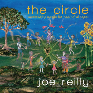 Joe Reilly - The Circle CD