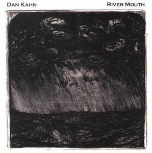 Dan Kahn - River Mouth CD
