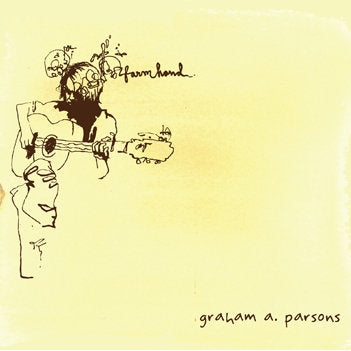 Graham A. Parsons - Farmhand CD