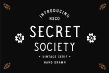 Load image into Gallery viewer, SECRET SOCIETY - A Vintage Serif
