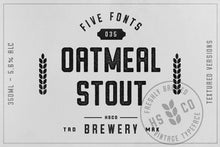 Load image into Gallery viewer, Oatmeal Stout - 5 Styles