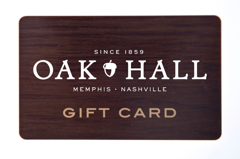OAK HALL GIFT CARD - Oak Hall