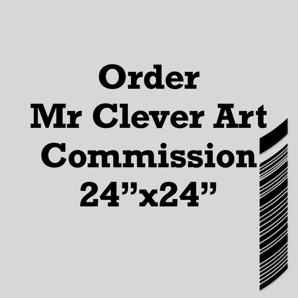 Order a Commission 24x24 Fine Art Unique Print