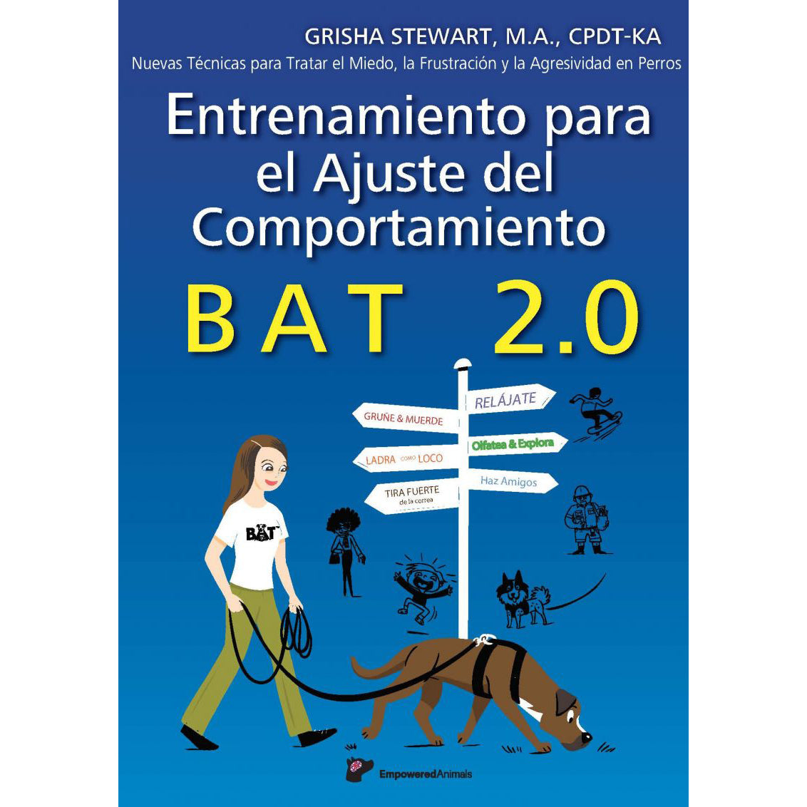 BAT 2.0 Book for Dog Aggression, Frustration, & Fear: Wholesale Orders (Spanish, Sets of 20)