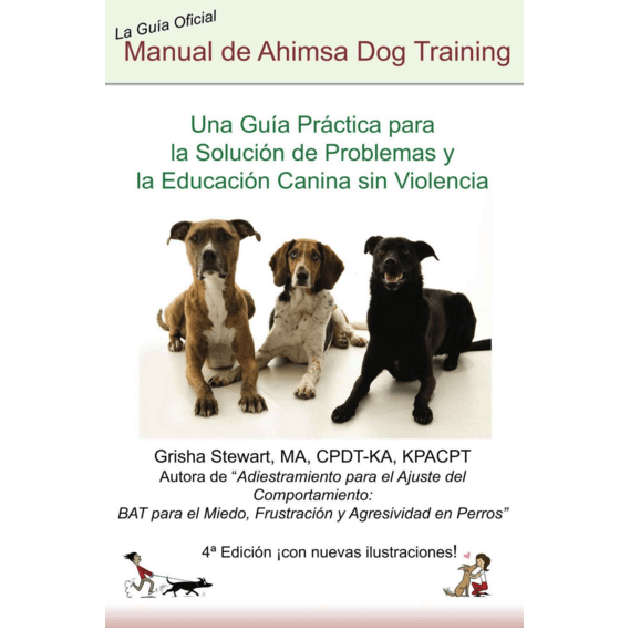 Ahimsa Dog Training Manual: Wholesale Orders (Spanish, Sets of 20)
