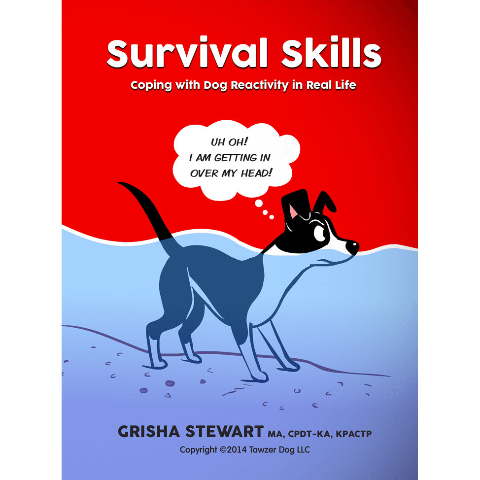 Survival Skills for Dog Reactivity: BAT Empowerment Streaming Video 4