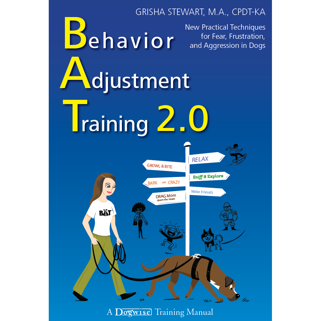 BAT 2.0 Book for Dog Aggression, Frustration, & Fear (Signed Paperback)
