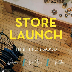 Thrift for Good Store Launch!