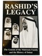 Rashid's Legacy, The Genesis of the Maktoum Family and The History of Dubai, by Graeme Wilosn