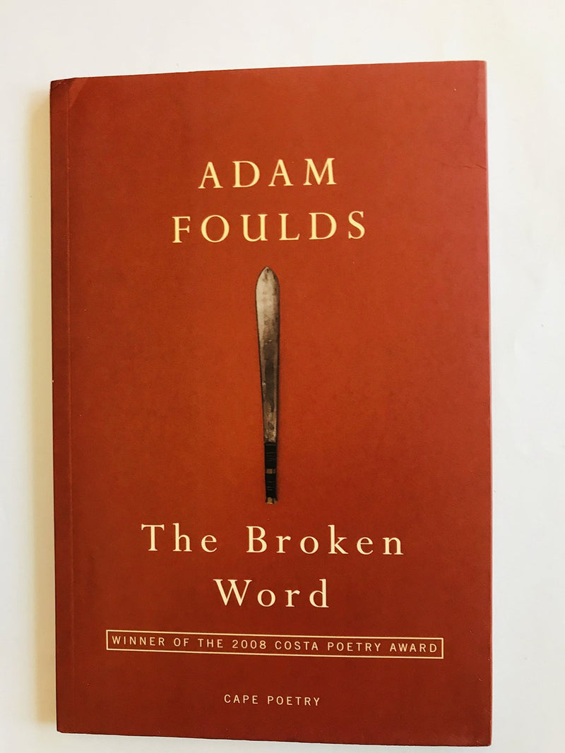 The Broken Word, by Adam Foulds