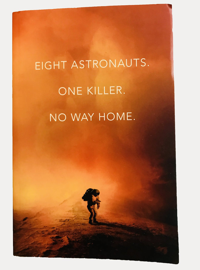 One Way, Eight Astronauts, One Killer, No way home, by S.J. Morden