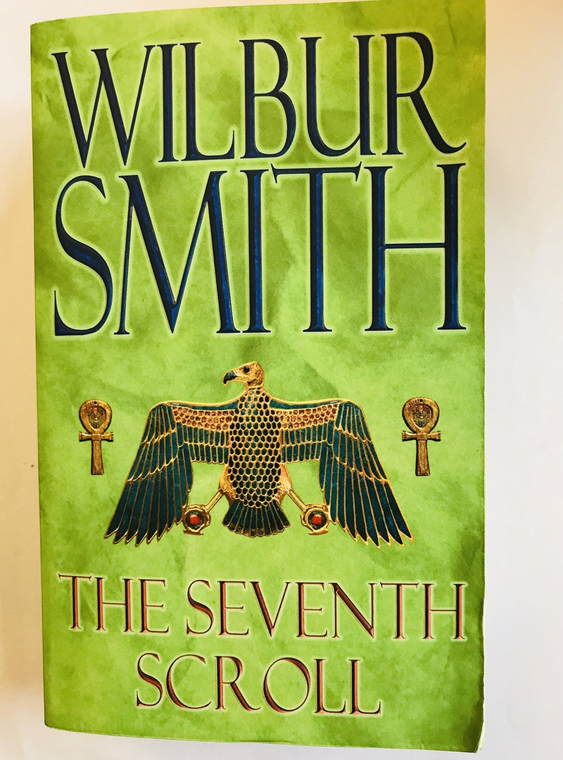 The Seventh Scroll by Wilbur Smith (The Egyptian Series 2)