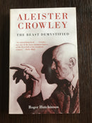 The Beast Defystified by Aleister Crowley