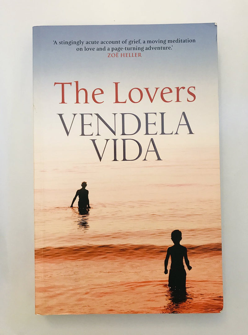 The Lovers by Vendela Vida