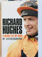 Richard Hughes, A Weight Off My Mind, My Autobiography