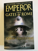 The Gates of Rome by Conn Iggulden (Emperor: Book One)