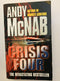 Crisis Four by Andy MacNab