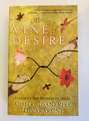 The Vine of Desire by Chitra Banerjee Divakaruni
